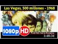 Las Vegas, 500 millones (1968) *Full* MoVie*#*