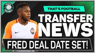 FRED To MANCHESTER UNITED Next Week! LATEST Transfer News