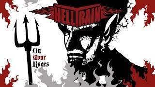 Helltrain - On Your Knees (Official video)