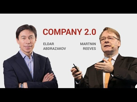 Company 2.0 with Eldar Abdrazakov and the special guest Martin Reeves from Boston Consulting Group