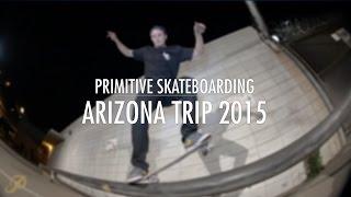 Primitive Skate Arizona Trip 2015 (Paul Rodriguez Carlos Ribeiro Nick Tucker Bastien Salabanzi)