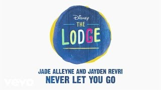 "Jade Alleyne, Jayden Revri - Never Let You Go (From ""The Lodge…"