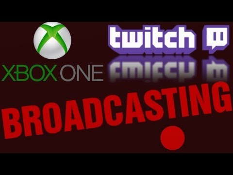Xbox One Broadcasting Livestream via Twitch App Tutorial, Errors & Higher Bitrate Quality