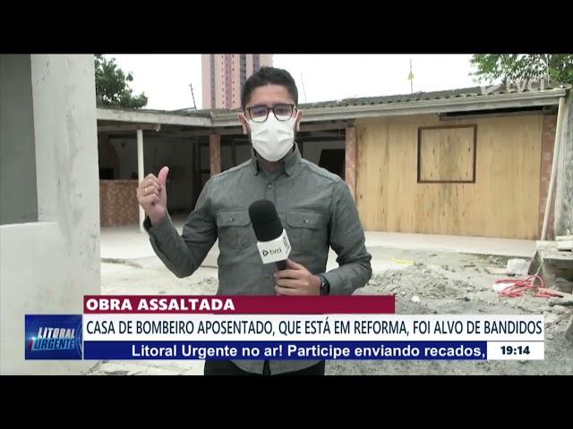 OBRA ASSALTADA: CASA DE BOMBEIRO APOSENTADO, QUE ESTÁ EM REFORMA, FOI ALVO DE BANDIDOS