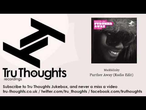 Maddslinky - Further Away - Radio Edit - feat. Tawiah