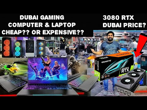 Cheapest Gaming Computers & Laptop Market In Dubai | Cheap ? or Expensive?