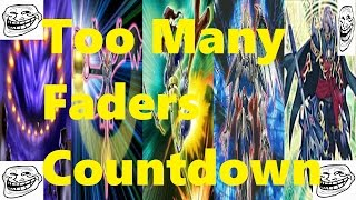 Too Many Faders Countdown + Deck List/Profile