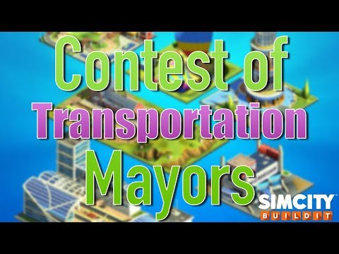 SimCity Buildit | EXCLUSIVE Transportation Contest Of Mayors Season Preview