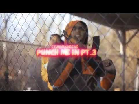 Stunna 4 Vegas - Punch Me In Pt. 3 (Official Video)