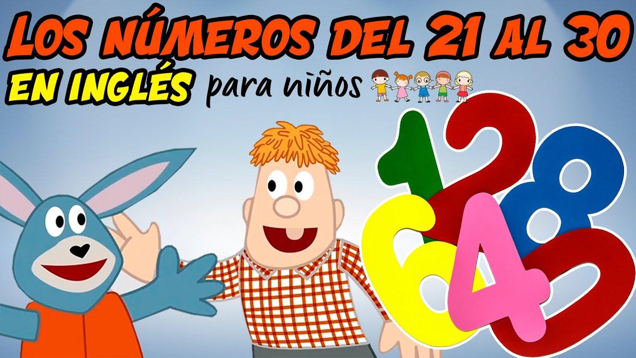 Los Números del 21 al 30 en INGLÉS para niños