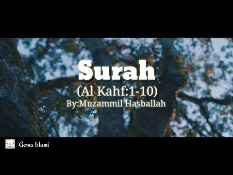 surah-al-kahf-muzammil-hasballah-(1-10)||ayat-pelindung-akhir-zaman!!!