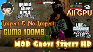 Mod Grove Street Ultra HD GTA SA Android