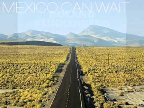 Roland Klinkenberg feat. DJ Remy - Mexico Can Wait