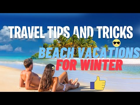 ✅ Beach Vacations For Winter