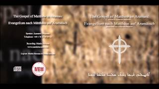 The Gospel of Matthew in Aramaic (complete) Evangelium nach Ma…