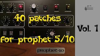 40 patches for Prophet 5 rev4 Vol. 1