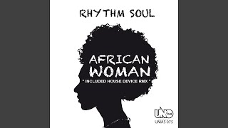 African Woman (House Device Remix)