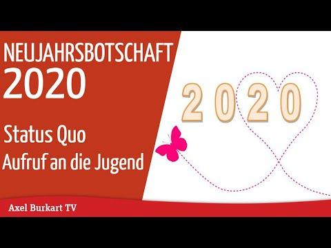 Neujahrsbotschaft 2020 von Axel Burkart - Status Quo - Aufruf an die Jugend