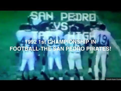 1992 1st CHAMPIONSHIP IN FOOTBALL-THE SAN PEDRO PIRATES!