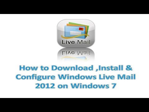 Quick Install & Configure Of Windows Live Mail