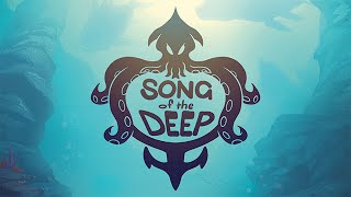 Song of the Deep - Reveal Trailer