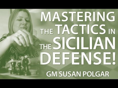 Master The Typical Tactics in The Sicilian Defense - GM Susa