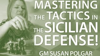 master 👉 the typical tactics in the sicilian defense 🤔 gm susan polgar