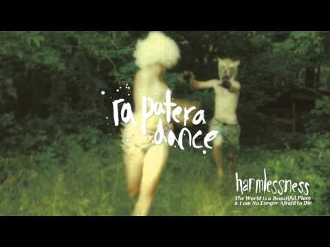 "The World is a Beautiful Place & I am No Longer Afraid to Die - ""Ra Patera Dance"""