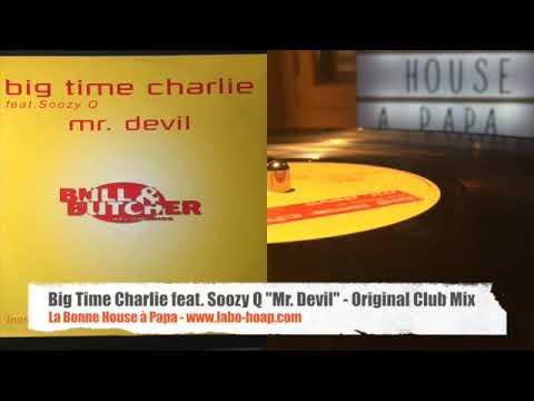 Big Time Charlie feat. Soozy Q - Mr. Devil (Original Club Mix)