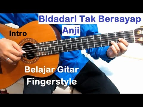 Anji Bidadari Tak Bersayap (Intro) - Belajar Gitar Fingerstyle Untuk Pemula