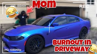 I DID A BURNOUT INFRONT OF MY MOM *SHE DID THIS..*