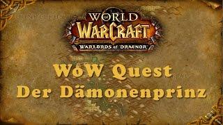 WoW Quest: Der Dämonenprinz