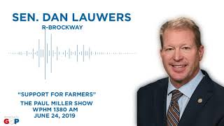 Sen. Lauwers talks with Paul Miller about support for farmers
