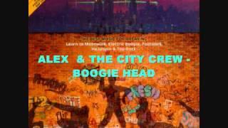 ALEX & THE CITY CREW - BOOGIE HEAD