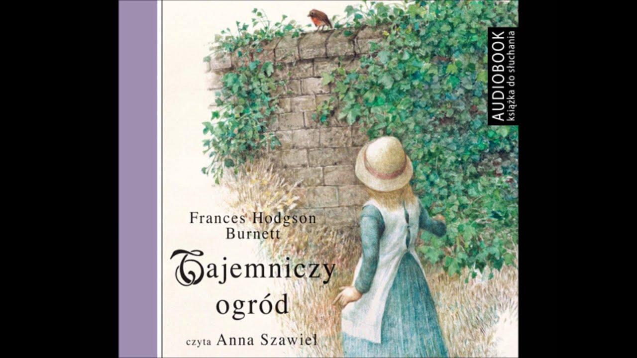 Tajemniczy Ogród Frances Hodgson Burnett Audiobook