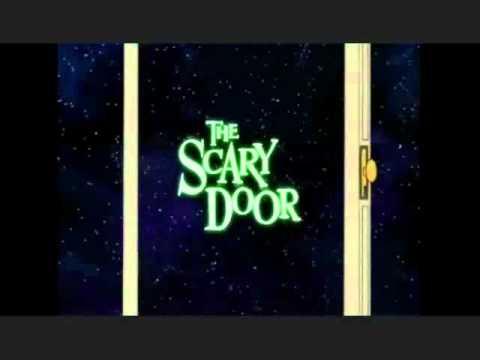 The Scary Door & The Scary Door - YouTube