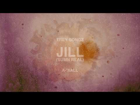 Trey Songz - Jill (Sumn Real) [Official Audio]