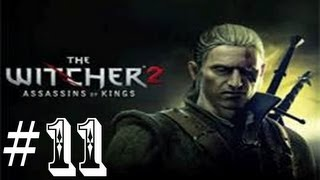 The Witcher 2 - Assassins Of Kings Gameplay Enhanced Edition Part 11