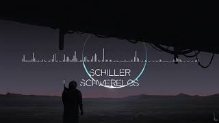 Schiller - Schwerelos