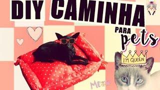 DIY| Caminha para pets - Cachorros & Gatos ♥