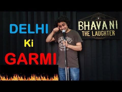 Delhi ki Garmi | Latest stand up comedy by Bhavani Shankar