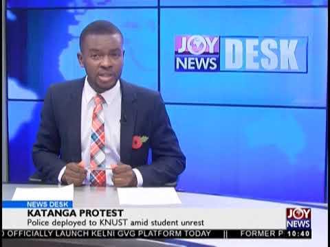 Katanga Protest - News Desk on JoyNews (22-10-18)
