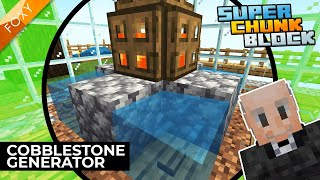 EPISODE 1 | Cobblestone Generator | Super Chunk Block [1] | Minecraft Bedrock Edition 1.14 SMP