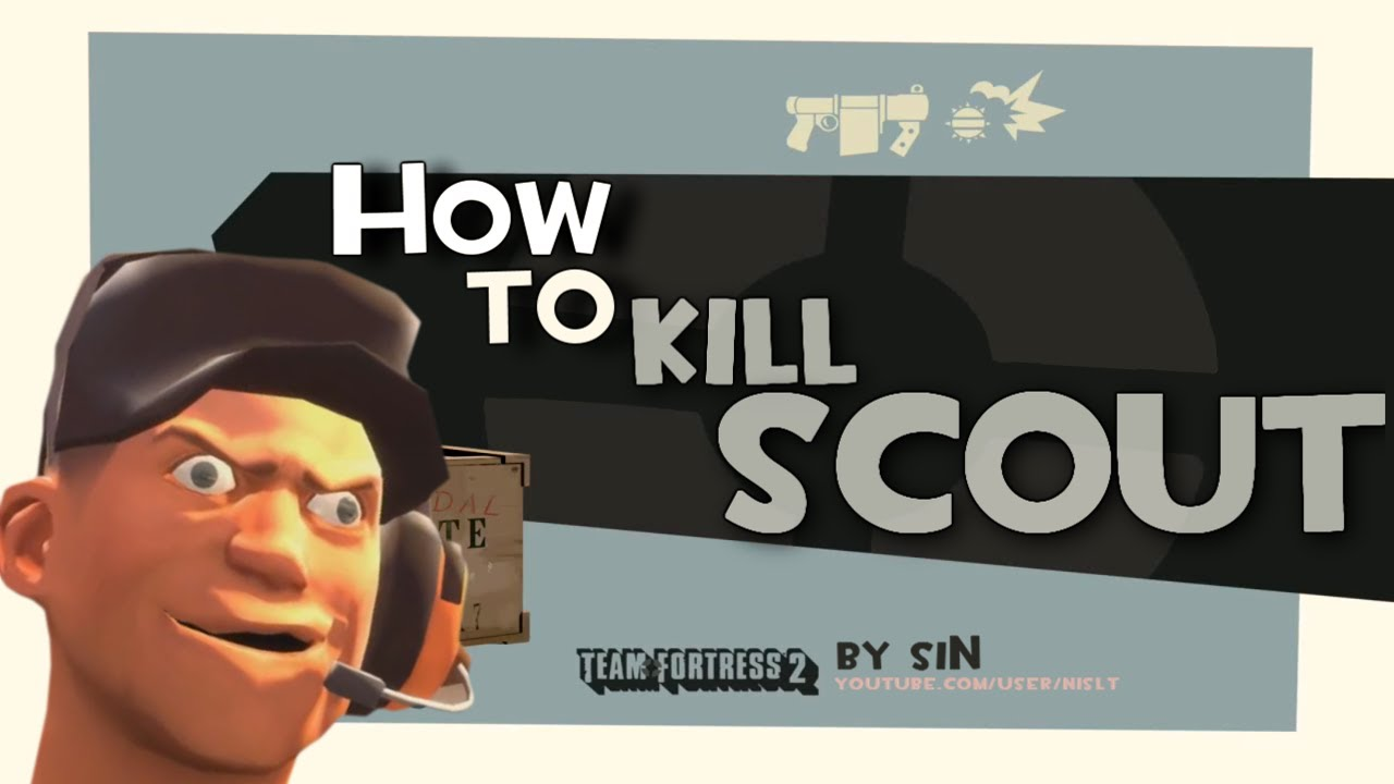 TF2: How to kill scout