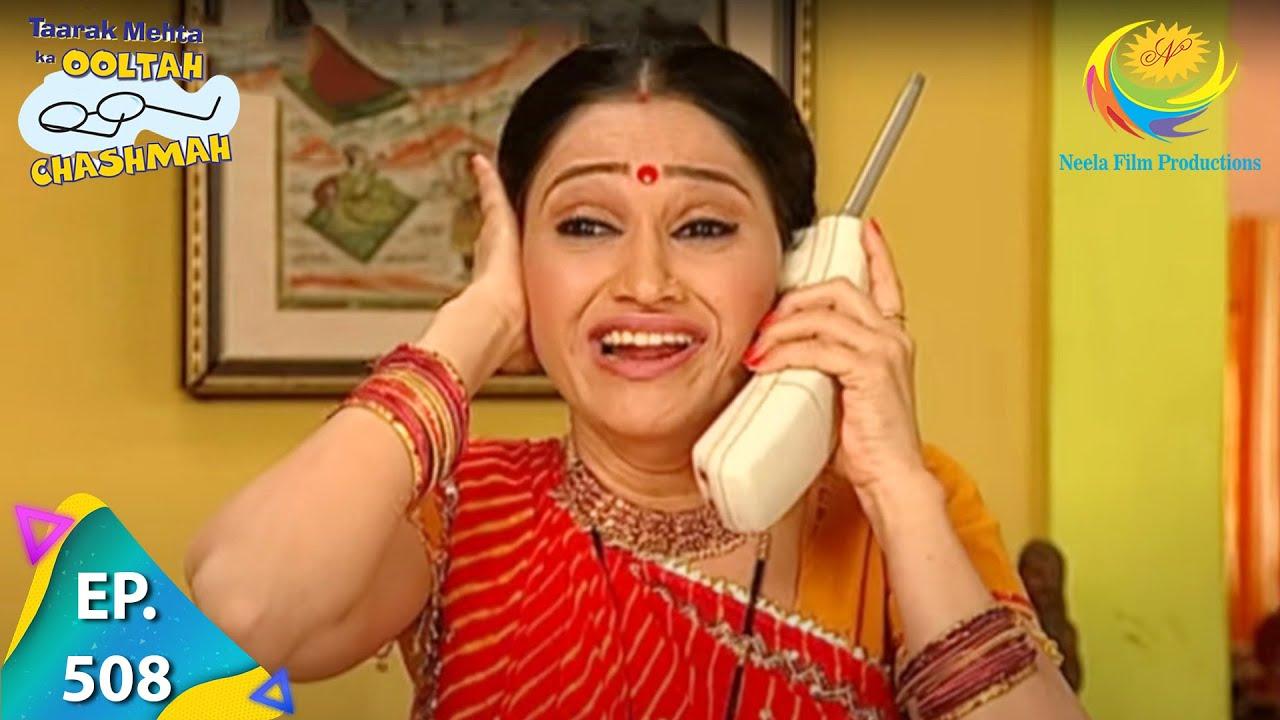 Download Taarak Mehta Ka Ooltah Chashmah - Episode 508 - Full Episode
