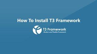 T3 Framework - Installation Tutorials