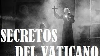Los 6 Secretos mas oscuros, de la Iglesia Catolica