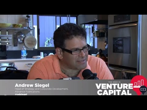 - Venture Capital - Andrew Siegel of Advance Publications - TWiVC #68