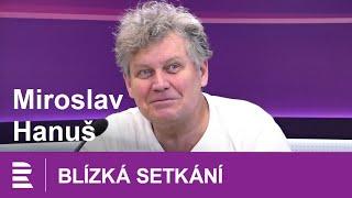Miroslav Hanuš: Případy 1. oddělení, StarDance i boj s depresemi