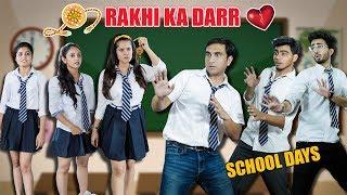 School Days - Rakhi Ka Darr | Rakshabandhan Special | Lalit Shokeen Films